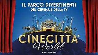 Cinecittà World Spot 30