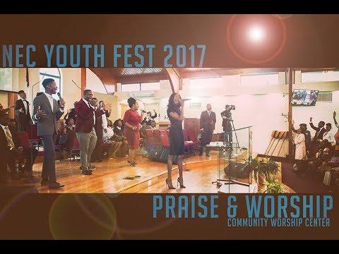 CWC SDA  NEC YOUTH FEST 2017 PRAISE & WORSHIP