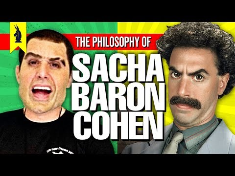 The Philosophy of Sacha Baron Cohen: How To Prank The Establishment – Wisecrack Edition