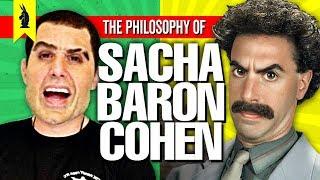 The Philosophy of Sacha Baron Cohen: How To Prank The Establishment - Wisecrack Edition