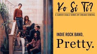 Ko Si Ti? - Indie Rock Band, Pretty.