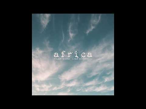 Africa Piano Acoustic Cover - Toto Tyler Ward & Lisa Cimorelli