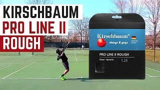Kirschbaum Pro Line II Rough Tennis String Review!