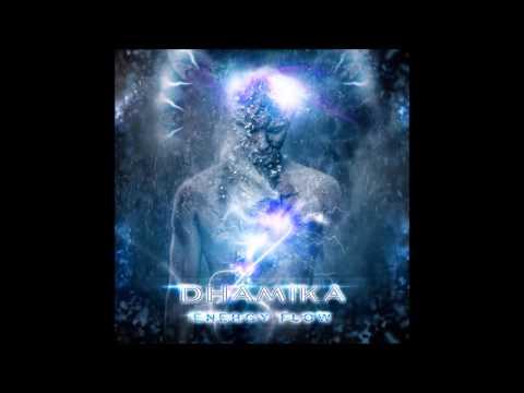 Клип Dhamika - Energy Flow