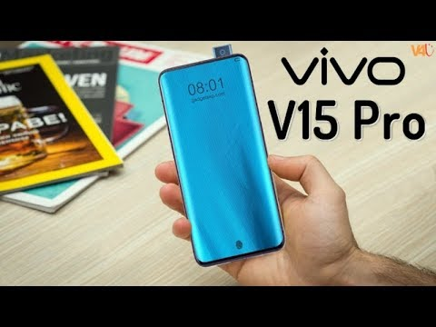 Vivo V15 Pro Release Date, Price, Official, Features, Specs, First Look, Trailer,Specs,Leaks,Concept
