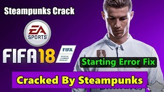 FIFA 18 Cracked By Steampunks | Steampunks Crack 100% Working