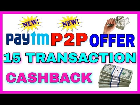 PAYTM FREE 1 RUPEES ONLY P2P TRANSACTION