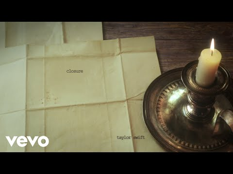 Taylor Swift - closure (Official Lyric Video)