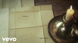 Taylor Swift - closure (Official Lyric Video) YouTube Videos