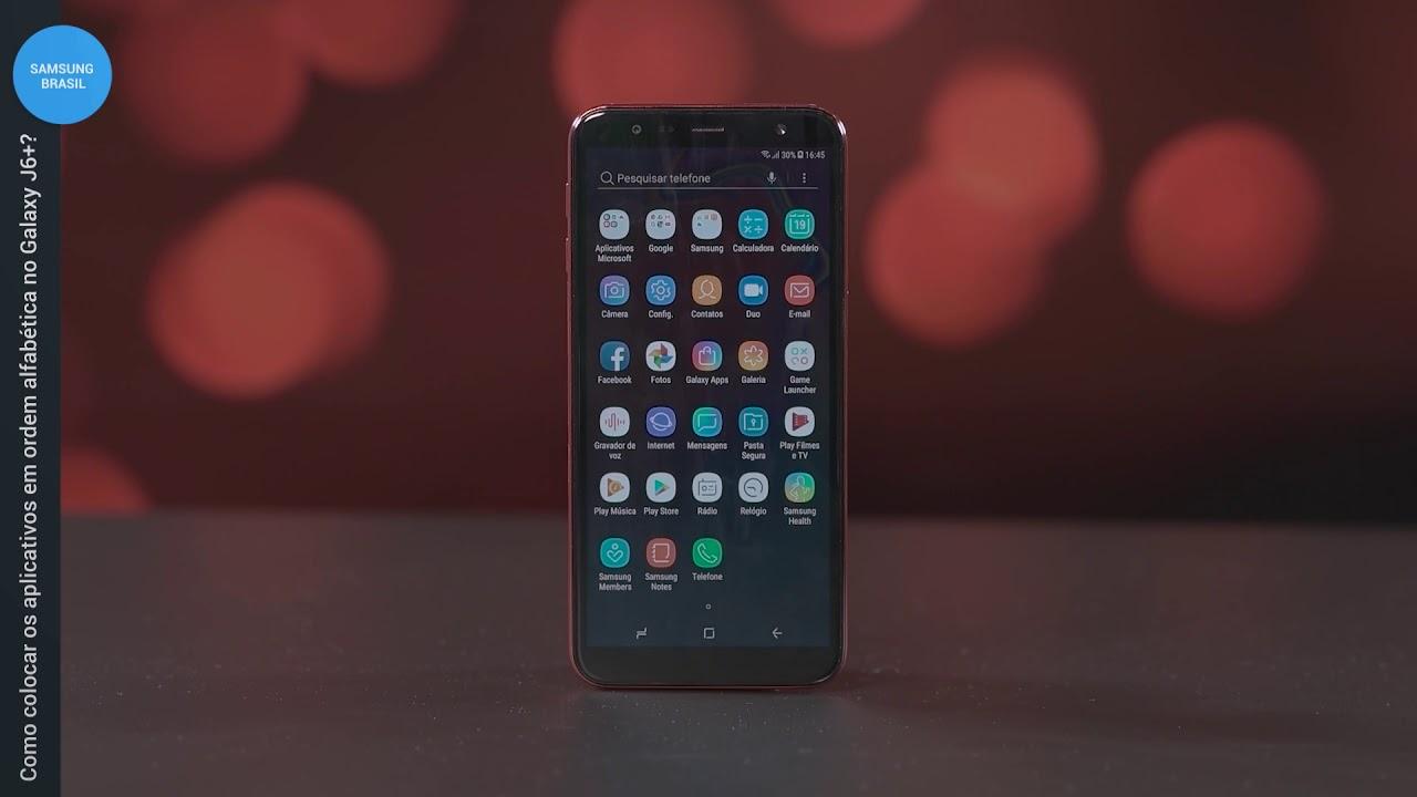 Samsung Galaxy J6 Aplicativos Em Ordem Alfabetica Youtube