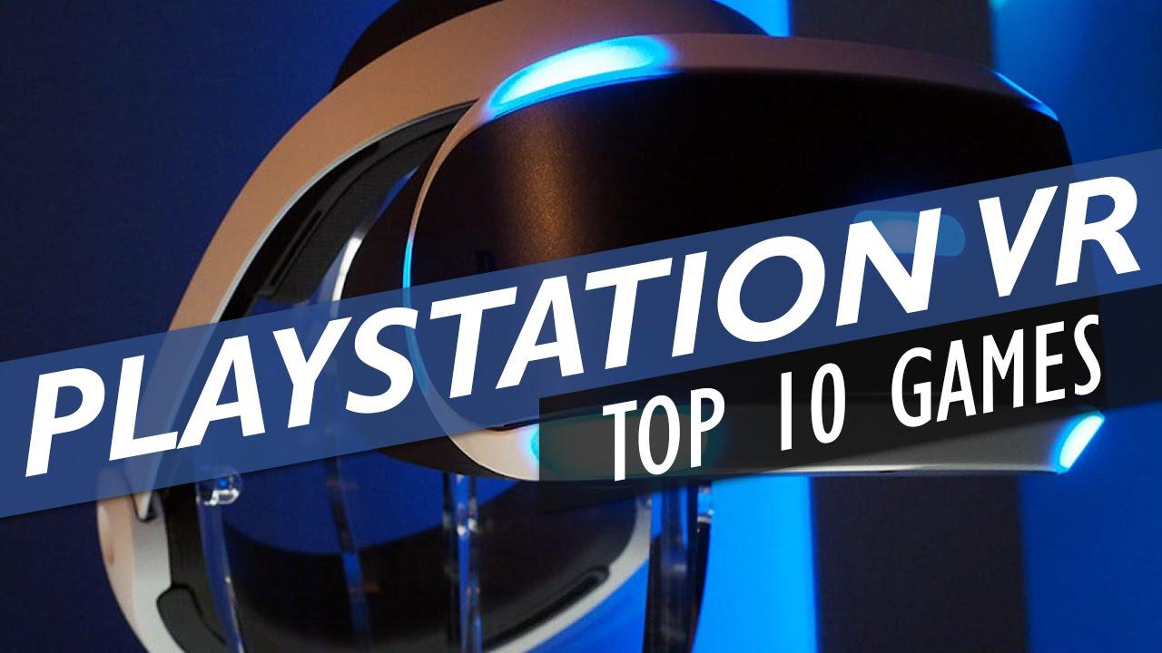 Top 10 Upcoming Playstation Vr Games Youtube
