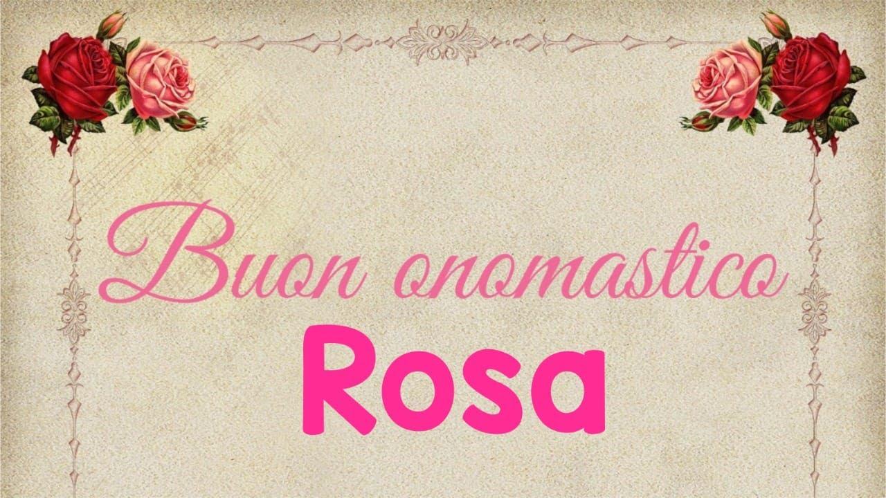 Buon onomastico Rosa - significato, immagini e musica - YouTube