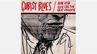 Alan Vega Alex Chilton Ben Vaughn – Cubist Blues (1996)
