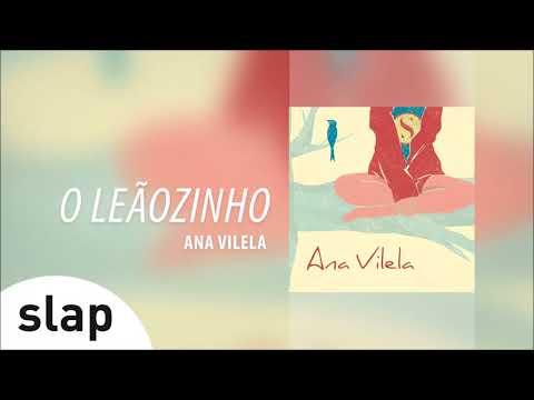 Ana Vilela - O Leãozinho Álbum Ana Vilela Áudio