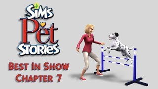 The Sims Pet Stories - Best In Show - Chapter 7