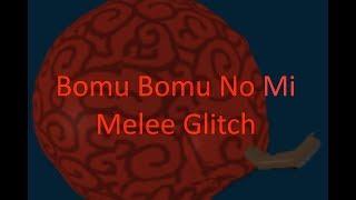 """ROBLOX-One Piece Golden Age-""""bomba Bomb Devil Fruit nível melee up Glitch"""""""