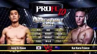 PRO FC 10 Invincible- Fight #2: Jang Ik Hwan vs Kai Kara France
