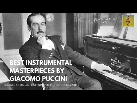 Best instrumental - Masterpieces by Giacomo Puccini