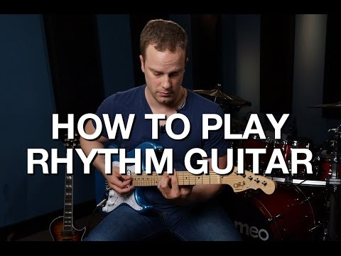 How To Play Rhythm Guitar - Rhythm Guitar Lesson #1
