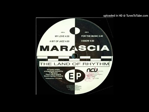 Marascia~For The Music [The Land Of Rhythm EP]