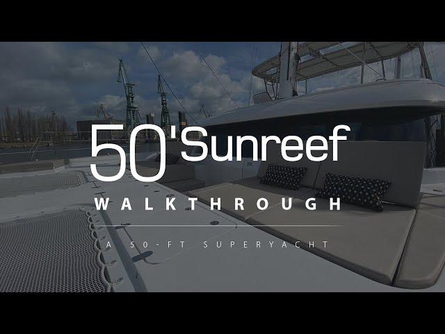 SUNREEF 50 ADARA catamaran walkthrough