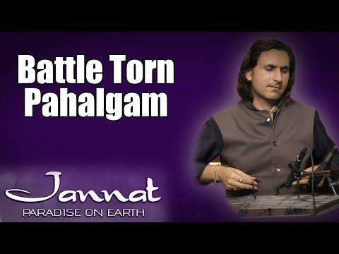 Battle Torn Pahalgam | Rahul Sharma (Album: Jannat - Paradise On Earth)