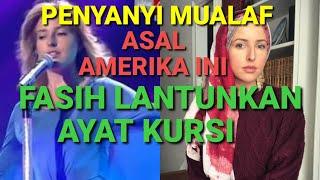 Download PENYANYI MUALAF ASAL AMERIKA INI , SANGAT FASIH LANTUNKAN AYAT AYAT AL QURAN ( KURSI KURSI )