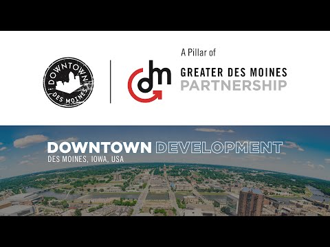 Downtown Des Moines Development Projects 2016