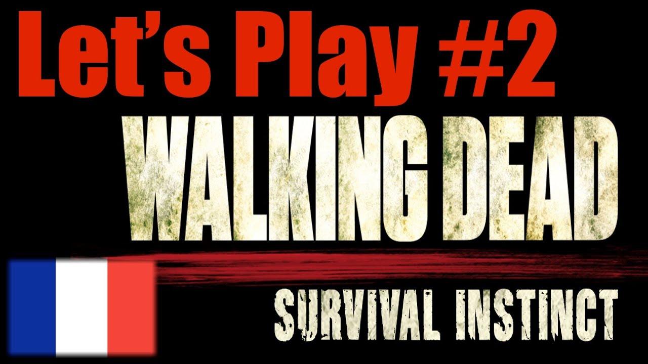 ► Let's Play #2 fr ! The Walking Dead : Survival Instinct ! Part 2 Episode 2 [FRANCAIS]