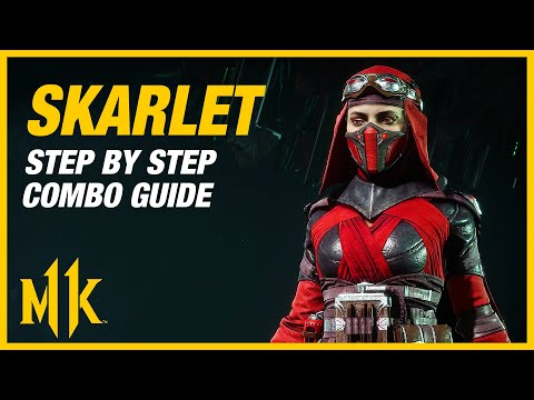 Mortal Kombat 11: Skarlet Combo Guide - Step By Step + Tips and Tricks