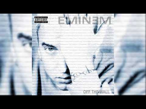 Eminem - Off The Wall (2000) FULL MIXTAPE