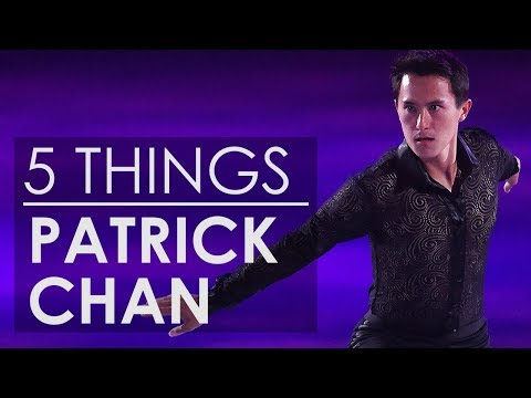 5 Things About Patrick Chan