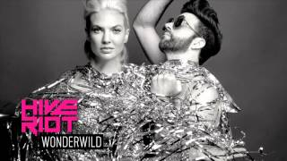 Hive Riot - Wonderwild (Official Audio)
