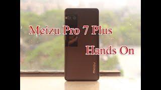 Meizu Pro 7 Plus Global Version Hands On Unboxing