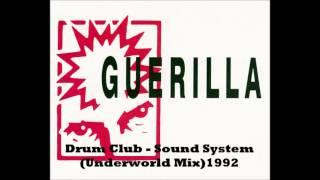 Drum Club - Sound System - underworld mix