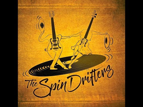The Spin Drifters @The Basement 18th October 2017