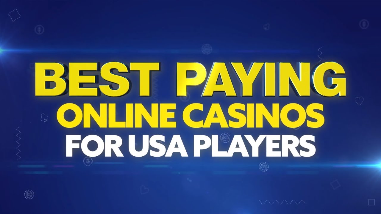Highest Paying Online Casinos Of 2020 Best Payout Casino Online
