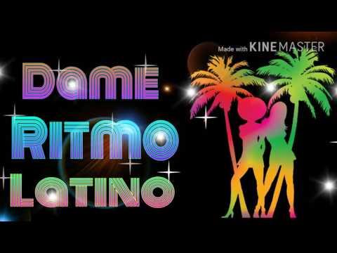 Dame Ritmo Latino