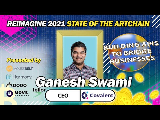 REIMAGINE 2021 - Ganesh Swami - Bridging Worlds with APIs