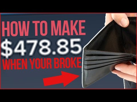HOW TO MAKE $400 A DAY WHEN YOU'RE BROKE AF