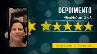 [DEPOIMENTO] Mindfulness Coach - Lidia Picinin e Patricia Malinski