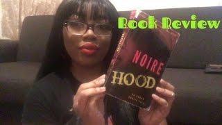 Book Review #1: Noire's Hood: An Erotic Tale | BeautyByYoko | BeautyByYoko