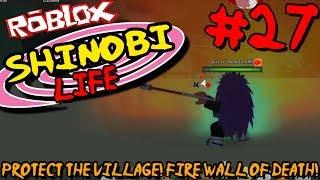 PROTÉGEZ LE VILLAGE ! PARE-FEU DE LA MORT! Roblox: Shinobi Life (Naruto) - Episode 27