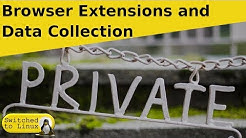 Browser Extensions and Data Collection