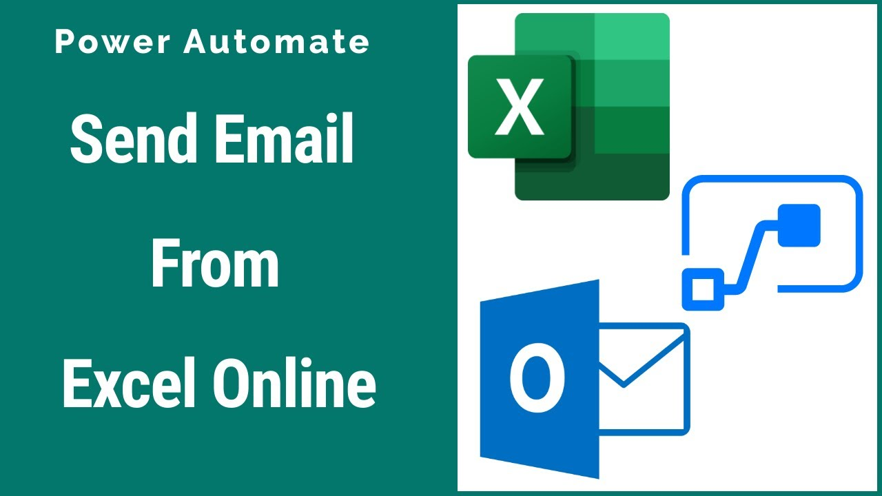 Power Automate - How to Send Email From Excel Online | Excel to Email Using Power Automate