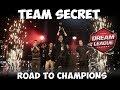 Team Secret Road to Champions Dream League  2017