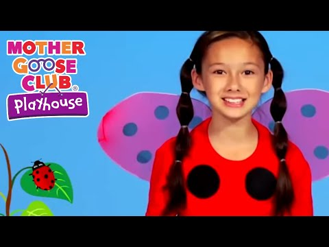 Ladybug Ladybug Songs for children | Mother Goose Club Playhouse | Songs for Kids
