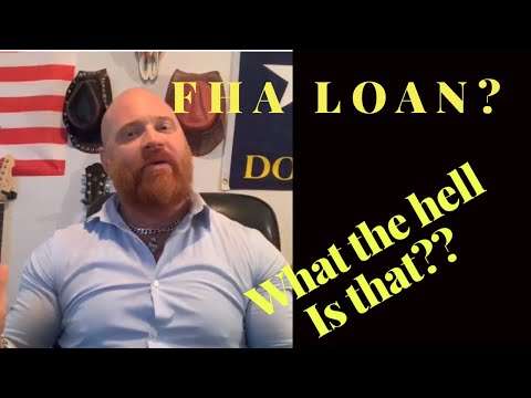 what-the-hell-is-a-fha-loan?