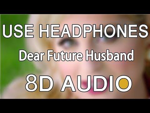 Meghan Trainor - Dear Future Husband (8D Audio🎧)