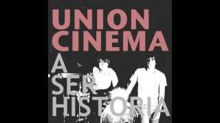Watch Union Cinema A Ser Historia video